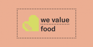 WeValueFood - Reconnecting society with food